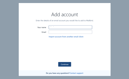 Step 1: To configure Writeme.com On Mailbird Desktop Client, Enter your name and email address. Click Continue.