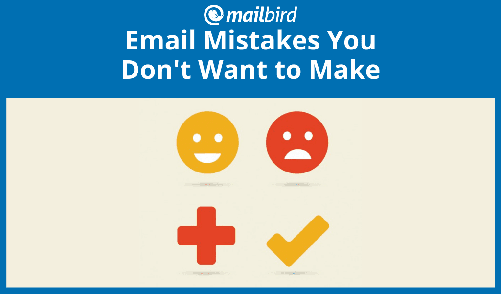 Here are some of the top email mistakes