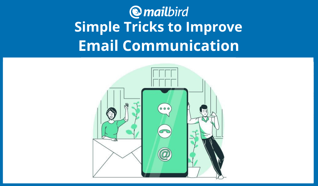 Simple Tricks to cut email communication in half