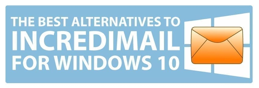 incredimail windows 10 alternatives banner