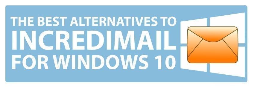 incredimail windows 10 alternatives banner