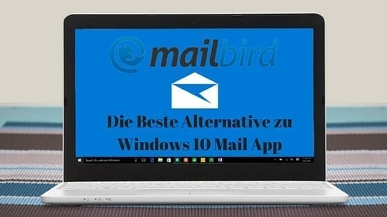 die beste alternative zu windows 10 mail in 2018. Black Bedroom Furniture Sets. Home Design Ideas