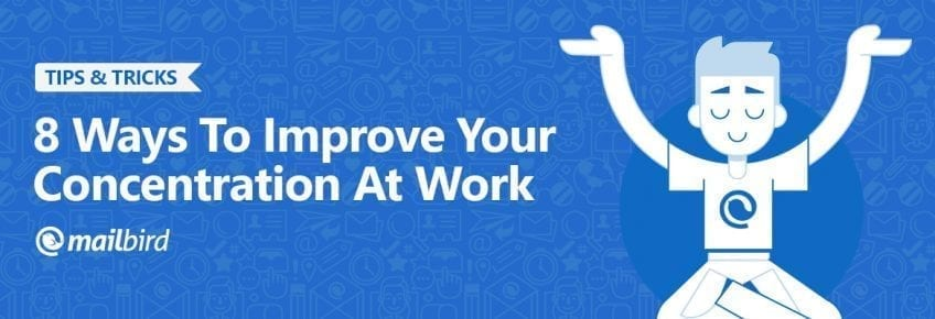 8-Ways-To-Improve-Your-Concentration-At-Work