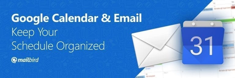 Google-Calendar-Email-Keep-Your-Schedule-Organized