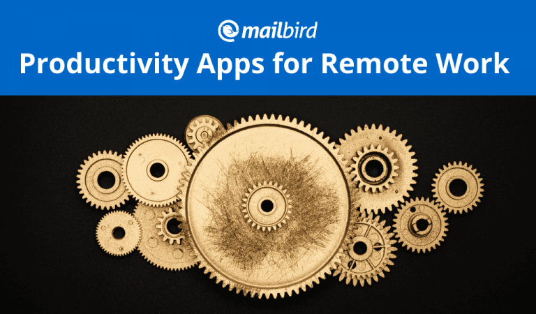 Productivity Apps for Remote Work We Use at Mailbird