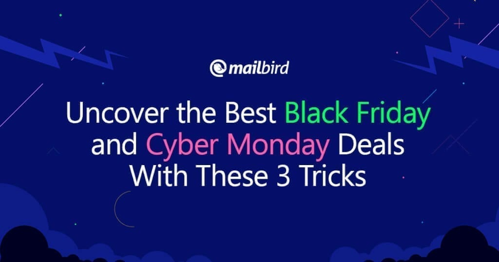 How to find the Best Black Friday and Cyber Monday Deals in %%currentyear%%