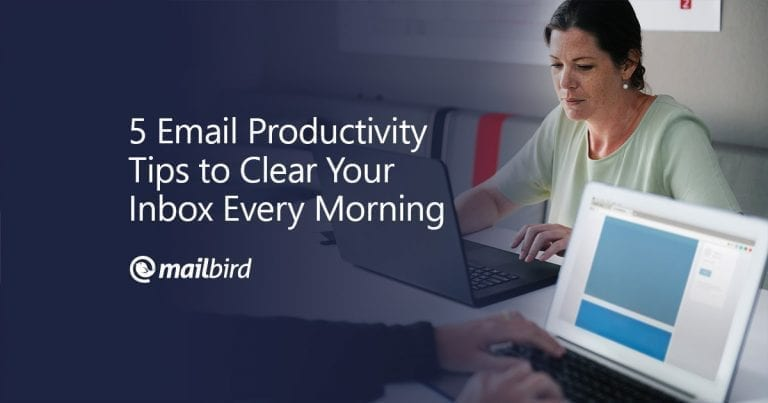 5-Email-Productivity-Tips-to-Clear-Your-Inbox-Every-Morning