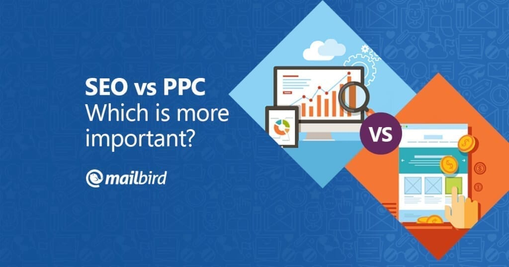 SEO-vs-PPC-which-is-more-important