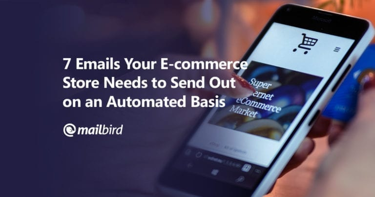 blogpost-7-Emails-Your-E-commerce-Store-Needs-to-Send-Out-on-an-Automated-Basis