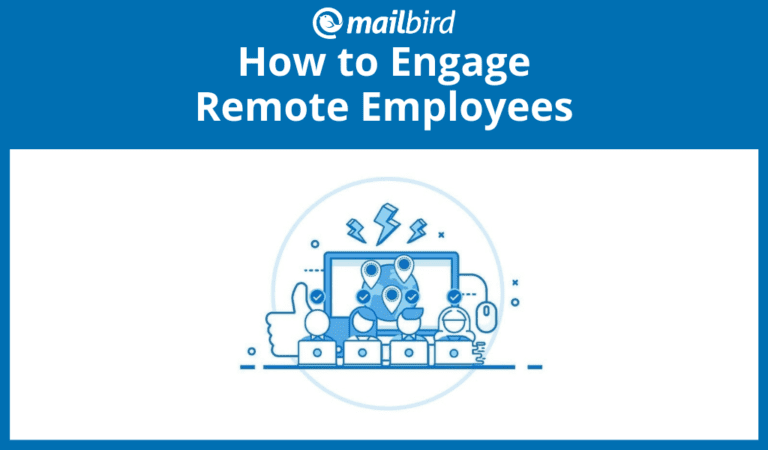 Smart solutions on how to engage remote employees