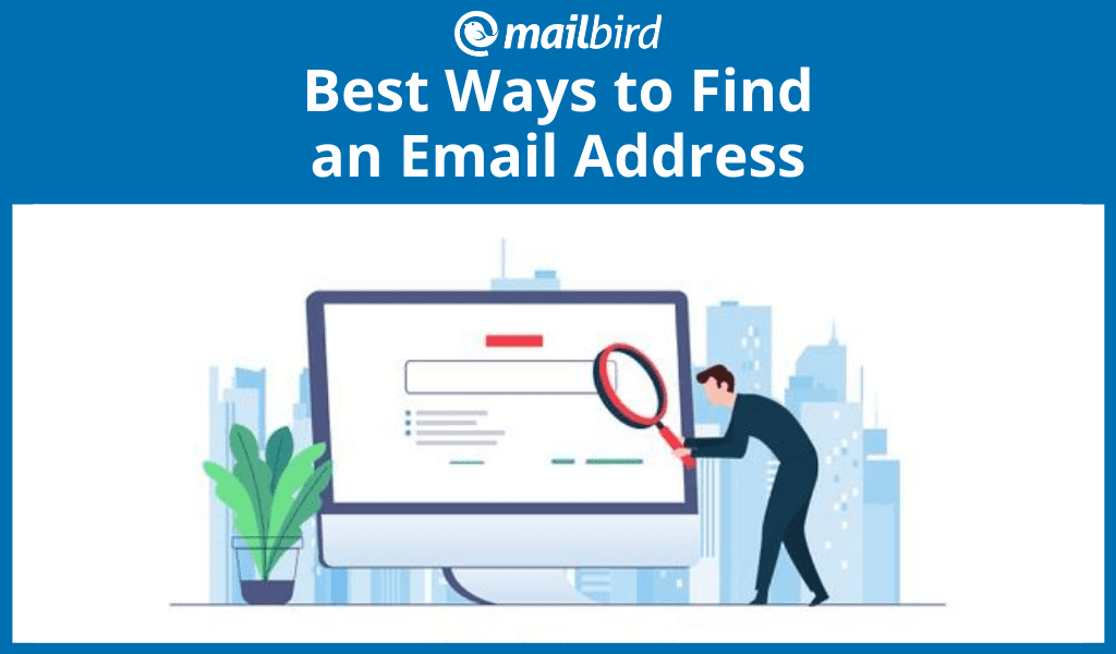 Best ways to find an email address