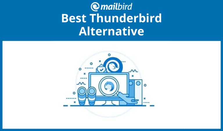 Best alternative to Thunderbird