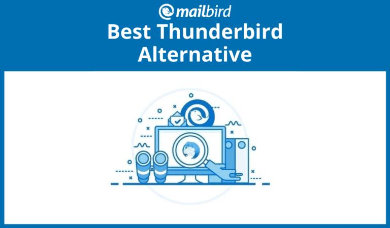 Best alternative to Thunderbird