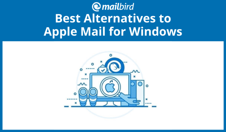 Best alternatives to Apple Mail for Windows