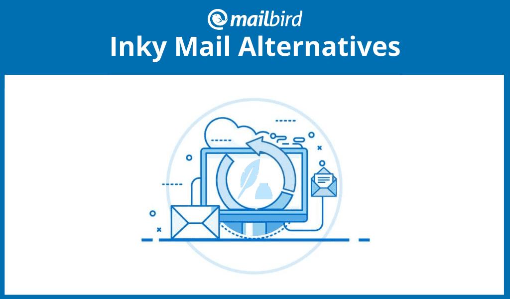 Inky mail alternatives