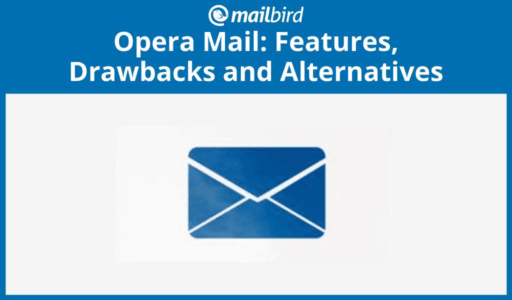 Opera Mail alternatives