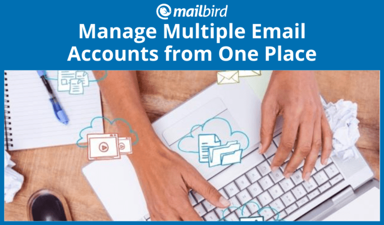 Manage multiple email accounts from one placeManage multiple email accounts from one place