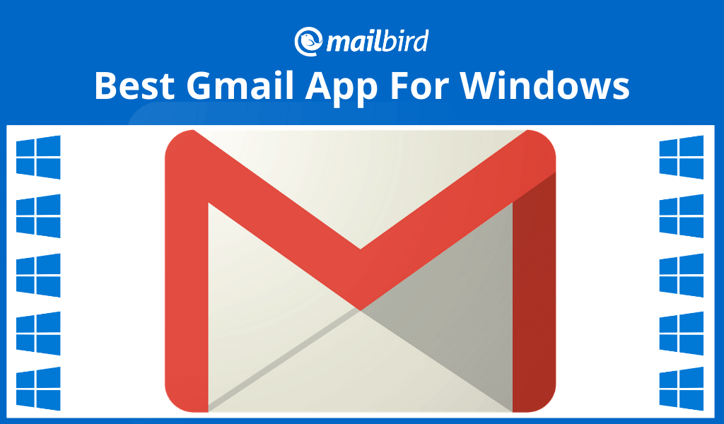 Best Gmail App For Windows