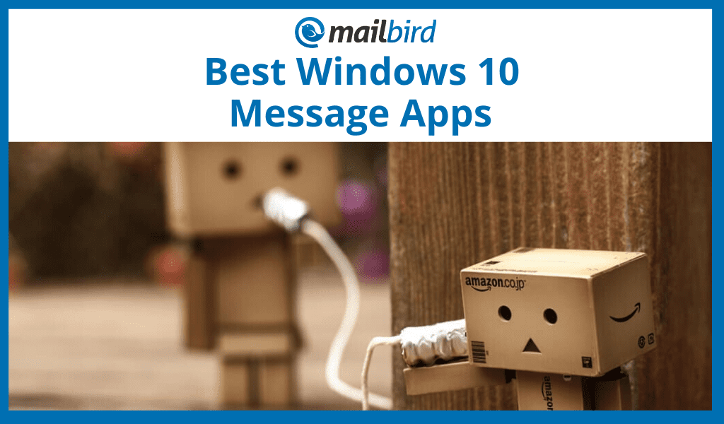 What Is the Best Windows Message App