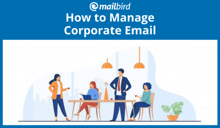 How to manage corporate email