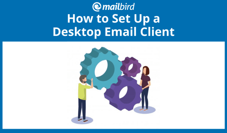 how to set up an email client quickly