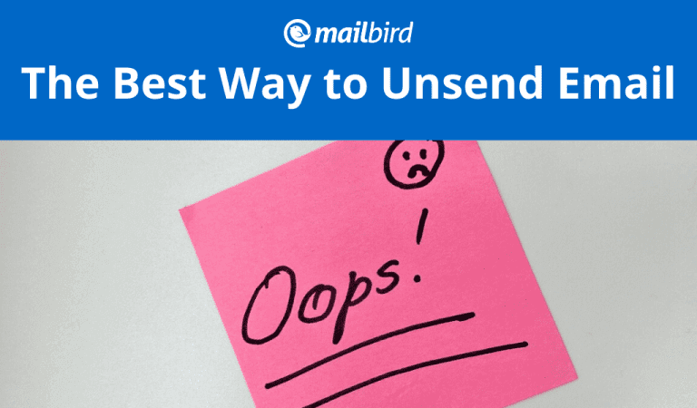 How to unsend an email in any email client