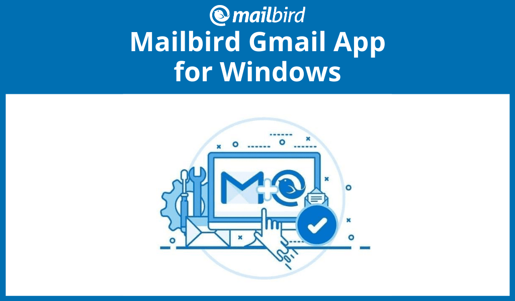 Mailbird Gmail - a better email experience