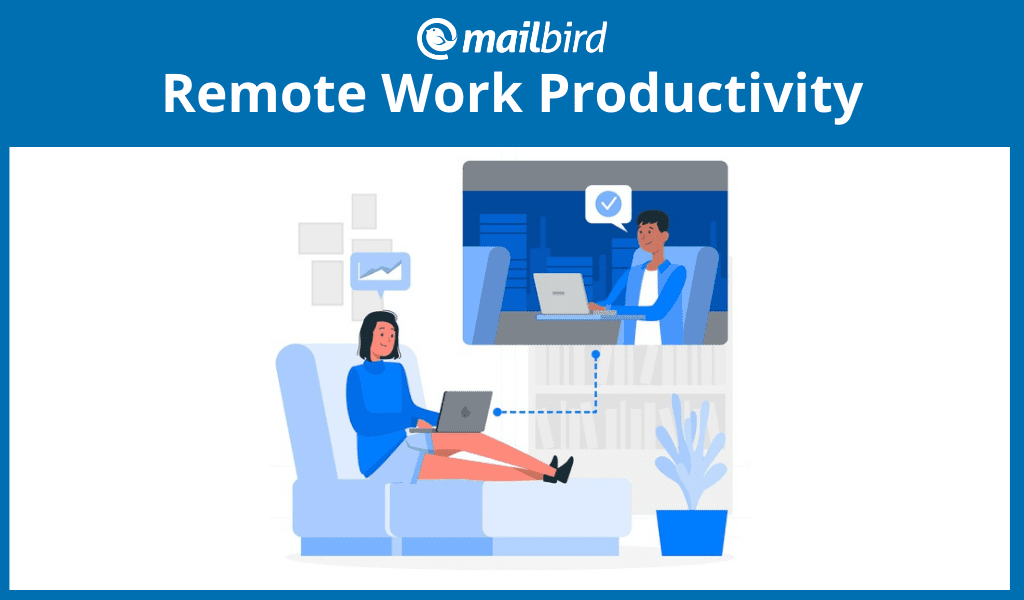 How to achieve high remote work productivity
