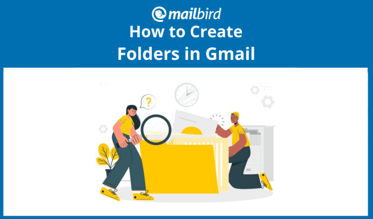 How to create folders in Gmail and organize your inbox