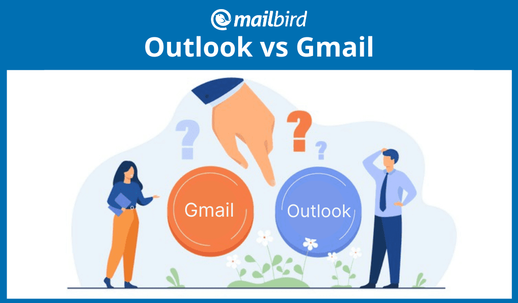 Outlook vs. Gmail